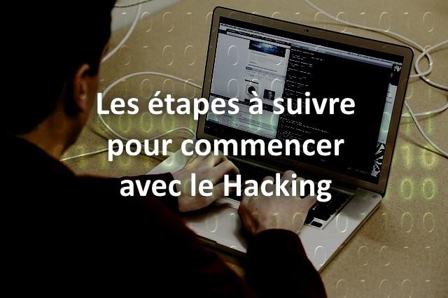 commencer avec le hacking