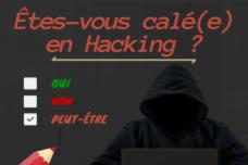 Êtes-vous calé(e) en hacking ?