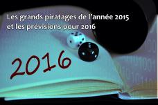 Les grands piratages de l'année 2015 et les prévisions pour 2016