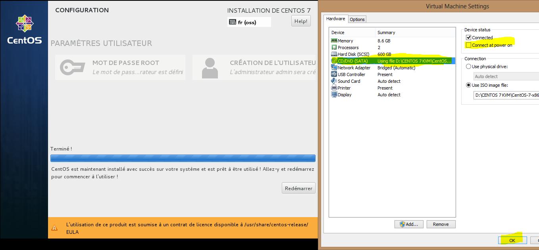 Installation 9 Déconnecter le media CDROM DVD ISO CentOS7 avant redémarrage de CentOS7