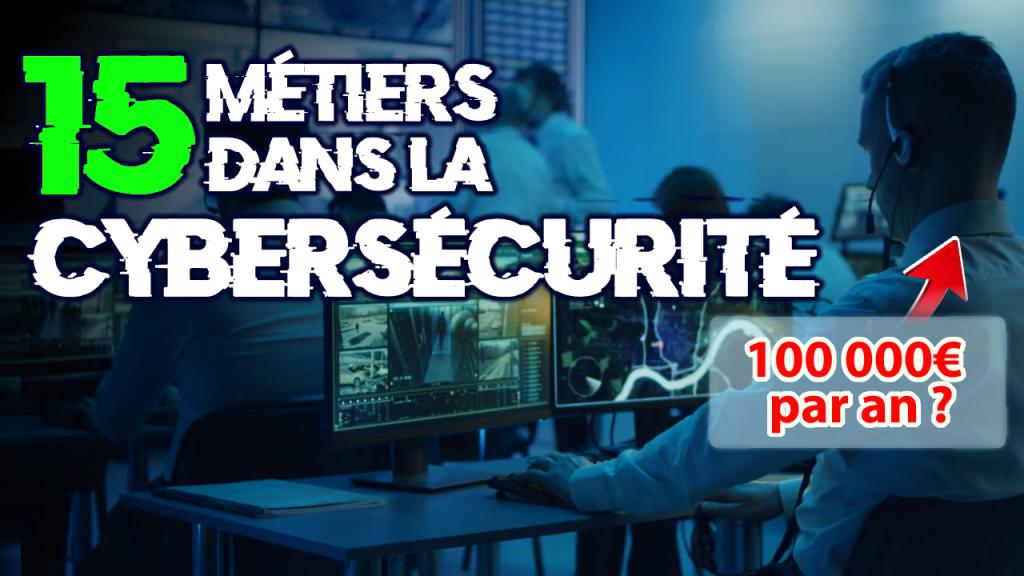 métiers de la cybersécurité