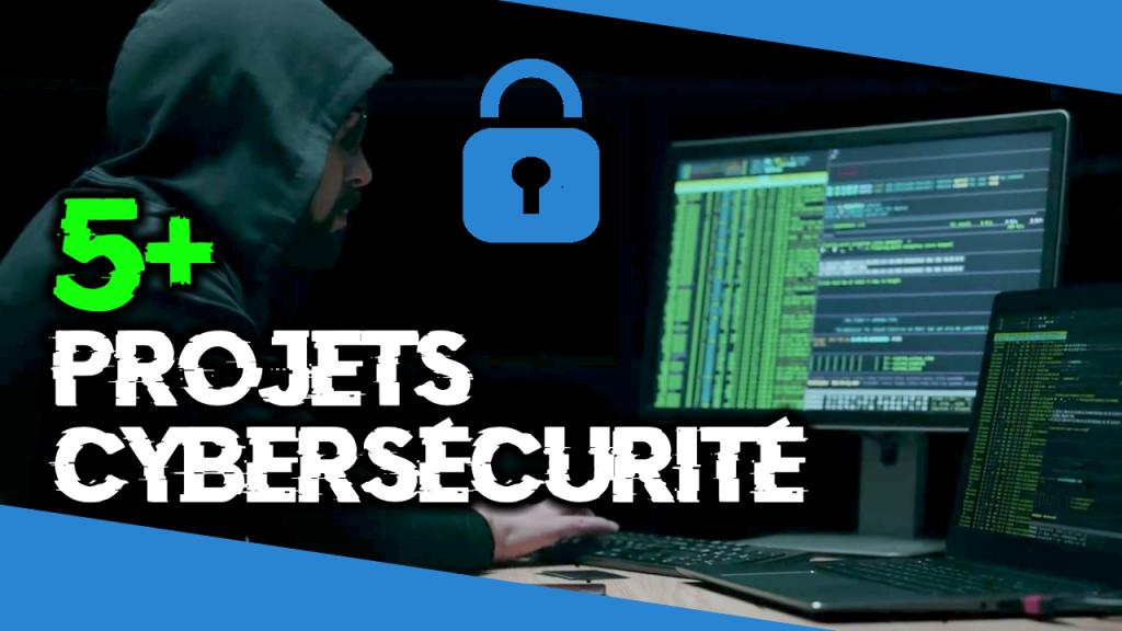 Idées de projets en cybersécurité